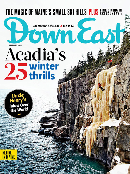 Down East Magazine, February 2015