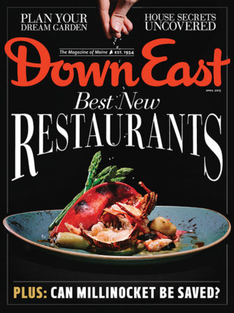 Down East Magazine April 2015