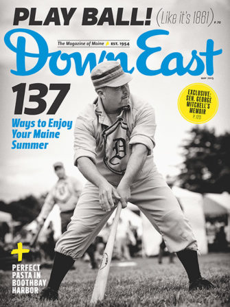 Down East Magazine May 2015