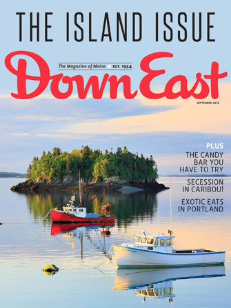Down East Magazine September 2015