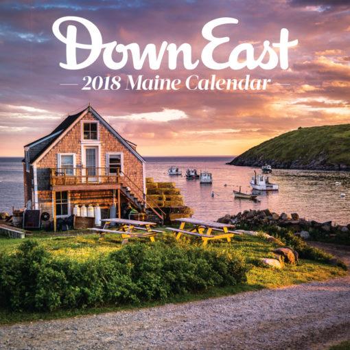 Down East 2018 Maine Wall Calendar