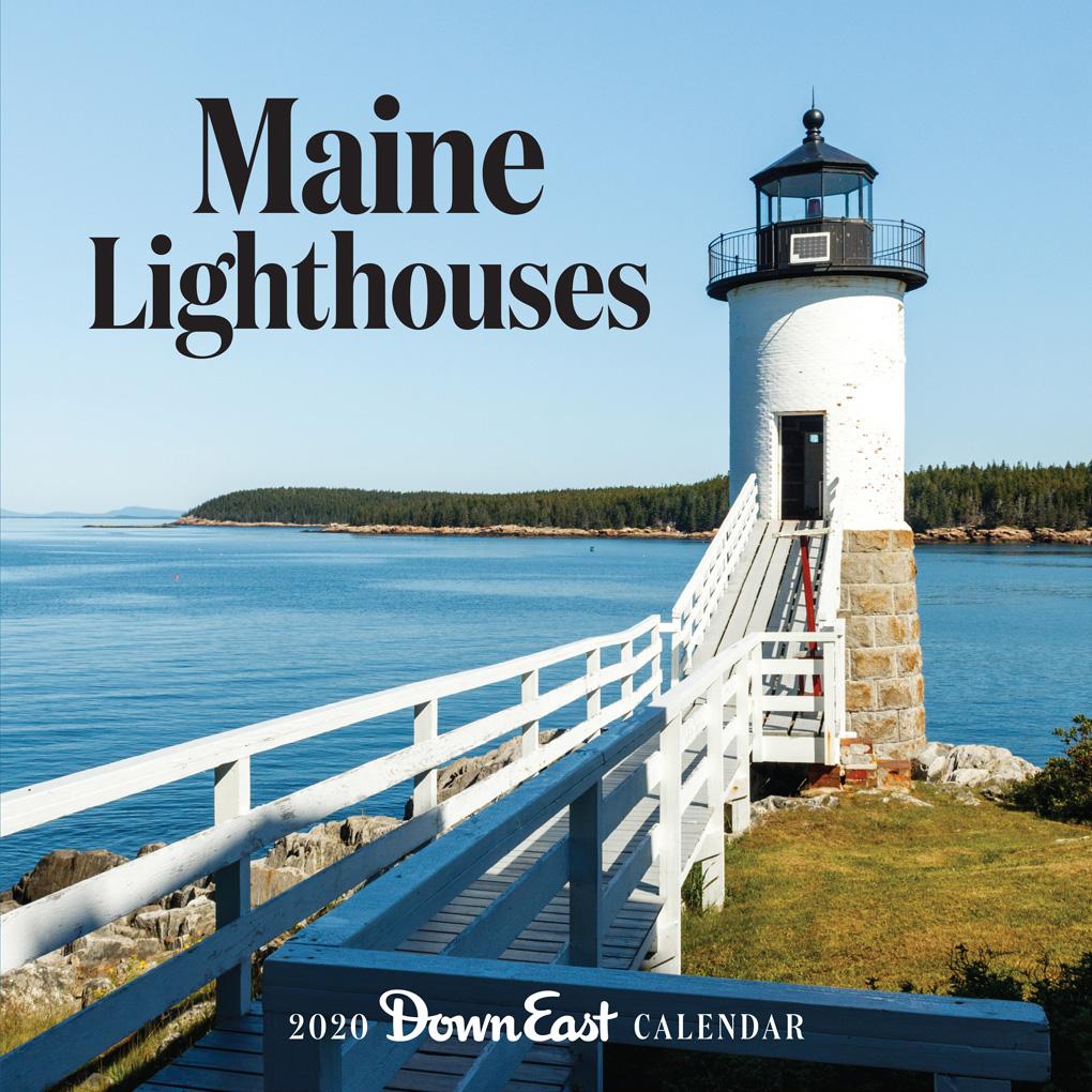 Maine Calendar 2020 2020 Maine Lighthouses Down East Wall Calendar   Down East Shop