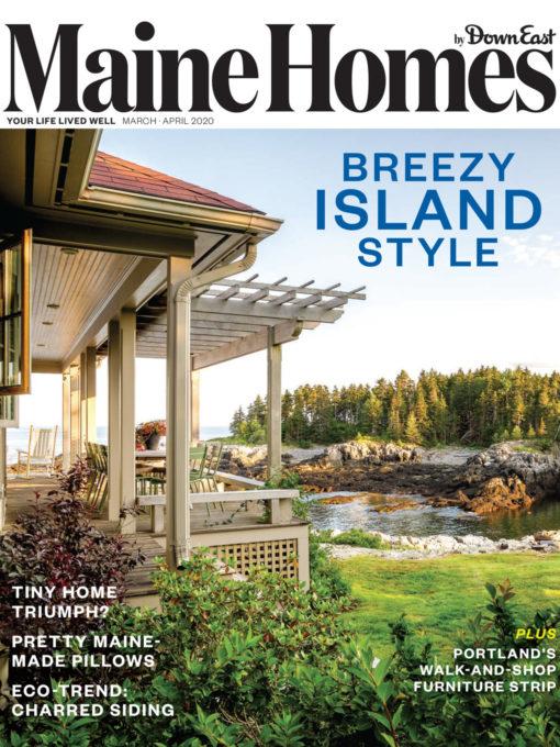 Maine Homes Magazine March/April 2020